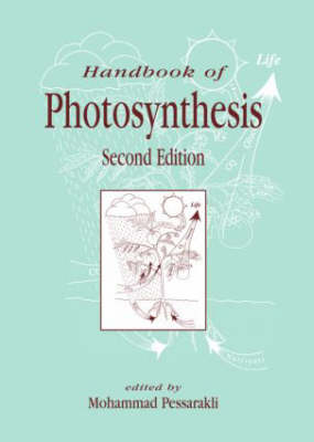 Handbook of Photosynthesis - Books in Soils, Plants, and the Environment (Hardback)