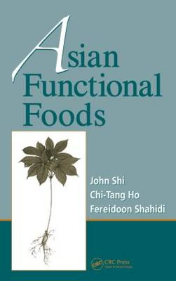 Asian Functional Foods - Nutraceutical Science and Technology (Hardback)