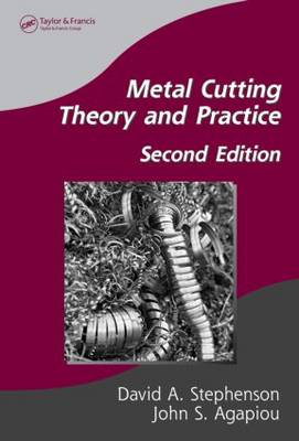 Metal Cutting Theory and Practice (Hardback)