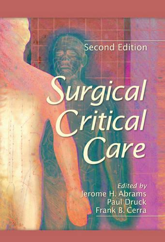 Surgical Critical Care, Second Edition (Hardback)