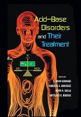 Acid-Base Disorders and Their Treatment (Hardback)