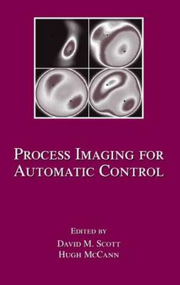 Process Imaging For Automatic Control - Electrical and Computer Engineering (Hardback)