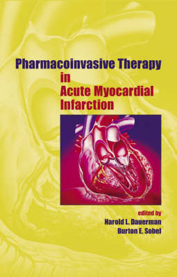 Pharmacoinvasive Therapy in Acute Myocardial Infarction - Fundamental and Clinical Cardiology (Hardback)