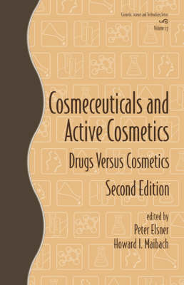 Cosmeceuticals and Active Cosmetics: Drugs vs. Cosmetics (Hardback)