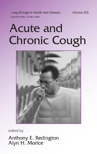 Acute and Chronic Cough - Lung Biology in Health and Disease (Hardback)