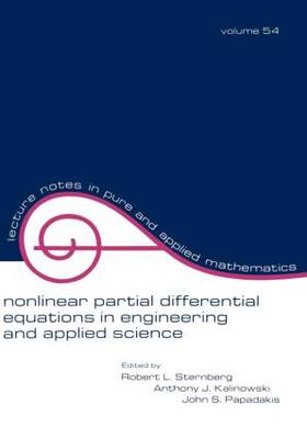 Nonlinear Partial Differential Equations in Engineering and Applied Science - Lecture Notes in Pure and Applied Mathematics 54 (Paperback)
