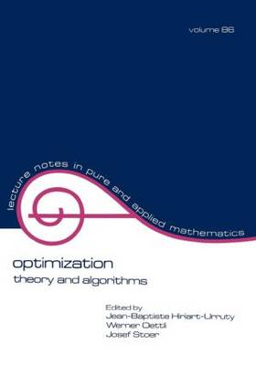 Optimization: Theory and Algorithms - Lecture Notes in Pure and Applied Mathematics 86 (Paperback)