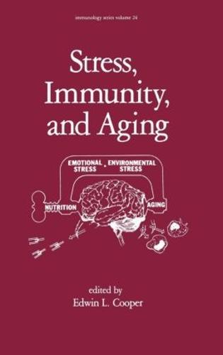 Stress, Immunity, and Aging - Immunology 24 (Hardback)