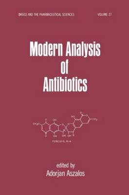 Modern Analysis of Antibodies - Drugs and the Pharmaceutical Sciences 27 (Hardback)