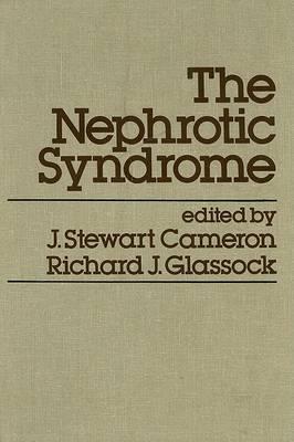 The Nephrotic Syndrome (Hardback)