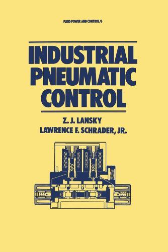 Industrial Pneumatic Control - Fluid Power and Control 6 (Hardback)