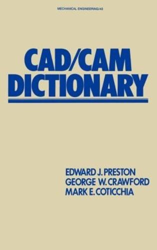 CAD/CAM Dictionary - Mechanical Engineering 43 (Hardback)