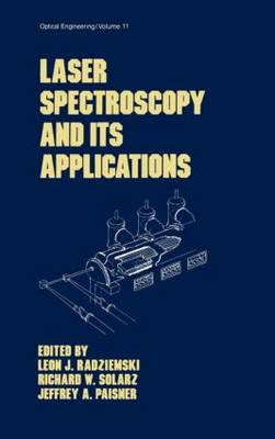 Laser Spectroscopy and its Applications - Optical Science and Engineering 11 (Hardback)