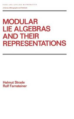 Modular Lie Algebras and their Representations - Chapman & Hall/CRC Pure and Applied Mathematics 116 (Hardback)