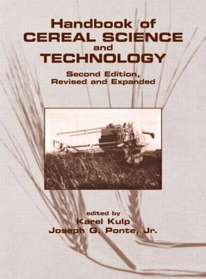 Handbook of Cereal Science and Technology, Revised and Expanded - Food Science and Technology (Hardback)