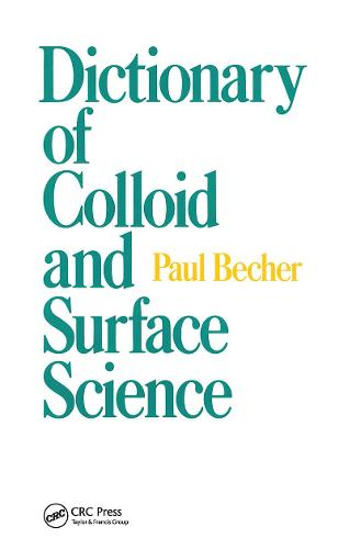 Dictionary of Colloid and Surface Science (Hardback)