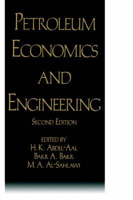Petroleum Economics and Engineering (Hardback)