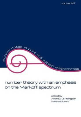 Number Theory with an Emphasis on the Markoff Spectrum - Lecture Notes in Pure and Applied Mathematics 147 (Paperback)