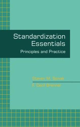 Standardization Essentials: Principles and Practice (Hardback)