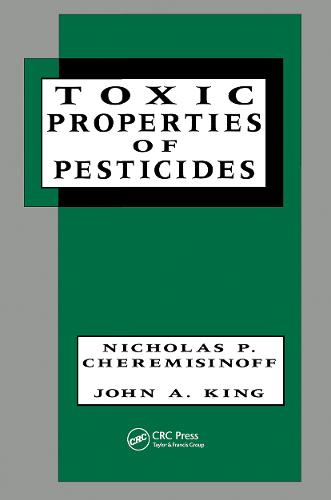 Toxic Properties of Pesticides - Environmental Science & Pollution 12 (Hardback)