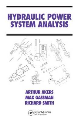 Hydraulic Power System Analysis - Fluid Power and Control (Hardback)