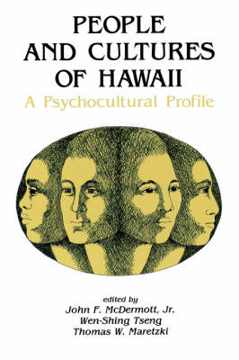 People and Cultures of Hawaii: A Psychocultural Profile (Paperback)