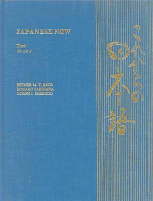 Japanese Now v. 2; Text (Paperback)