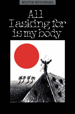 All I'm Asking for is My Body (Paperback)