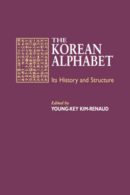 The Korean Alphabet: Its History and Structure (Paperback)