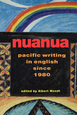 Nuanua: Pacific Writing in English since 1980 - Talanoa: contemporary Pacific literature (Paperback)