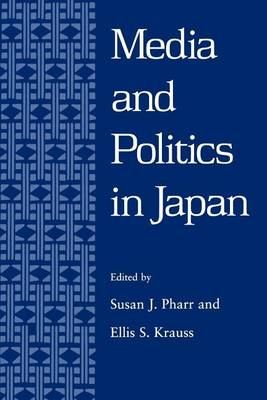 Media and Politics in Japan (Paperback)