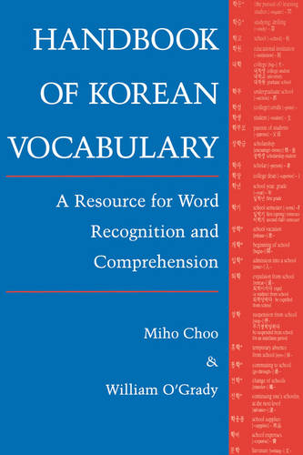 Handbook of Korean Vocabulary: A Resource for Word Recognition and Comprehension (Paperback)