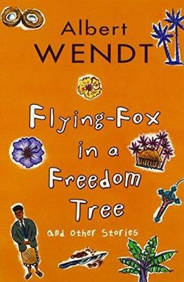 Flying-Fox in a Freedom Tree and Other Stories (Paperback)