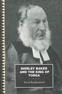 Shirley, Baker and the King Tonga (Paperback)