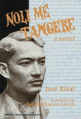 Noli Me Tangere - SHAPS Library of Translations (Hardback)