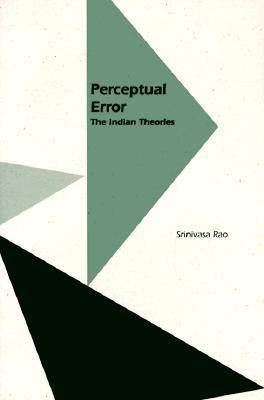 Perceptual Error: The Indian Theories (Paperback)