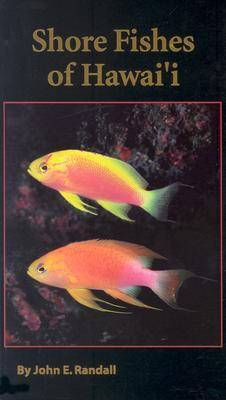 Shore Fishes of Hawaii (Paperback)