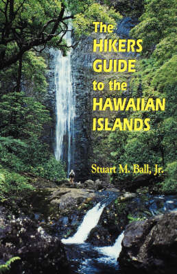 The Hiker's Guide to the Hawaiian Islands - Latitude 20 Book (Paperback)