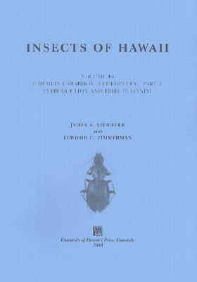 Insects of Hawaii 16; Hawaiian Carabidae (Coleoptera): Part1: Introduction and Tribe Platynini - Hawaiian carabidae (coleoptera) (Paperback)