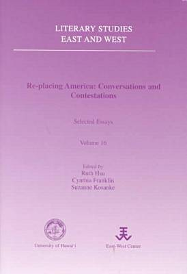 RE-Placing America: Conversations and Contestations (Paperback)
