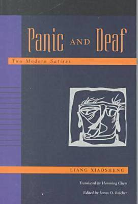 Panic and Deaf: Two Modern Satires (Paperback)