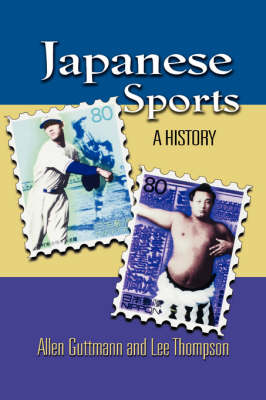 Japanese Sports: A History (Paperback)