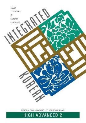 Integrated Korean: High Advanced 2 (Paperback)