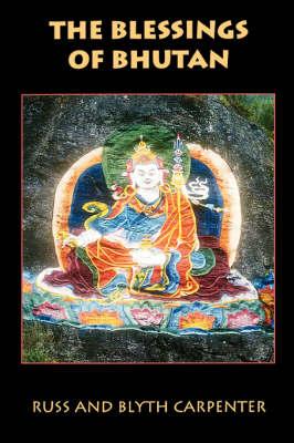 The Blessings of Bhutan - Latitude 20 Book (Paperback)