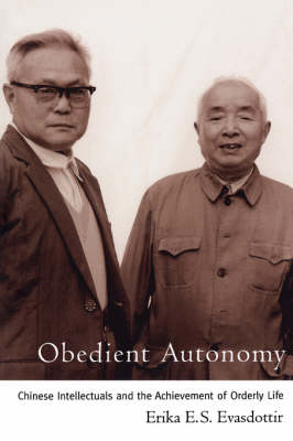Obedient Autonomy:Chinese Intellectual Achievement (Paperback)