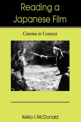 Reading a Japanese Film: Cinema in Context (Paperback)