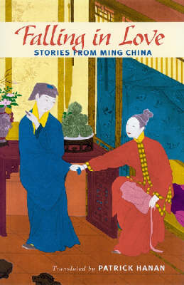 Falling in Love: Stories from Ming China (Paperback)