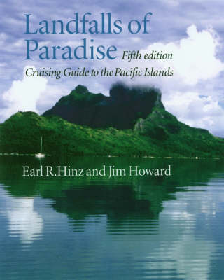 Landfalls of Paradise: Cruising Guide to the Pacific Islands (Paperback)