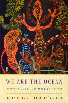 We are the Ocean: Selected Works (Paperback)