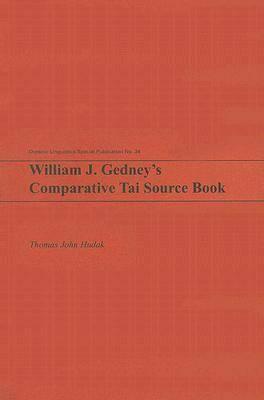 William J. Gedney's Comparative Tai Source Book - Oceanic Linguistics Special Publication (Paperback)